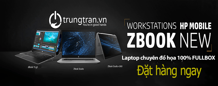 LIST HP ZBOOK NEW FULLBOX 100% CẬP BẾN TRUNGTRAN.VN