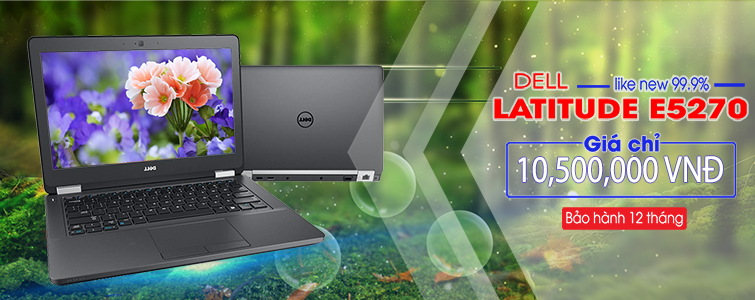 Dell Latitude E5270 i7 nhỏ Gọn Like New 99%